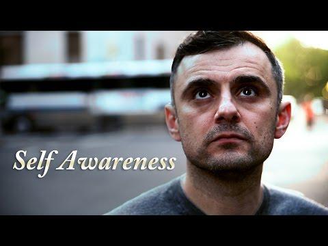 gary vaynerchuk self awareness video