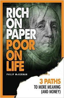 Philip McKernan Rich on Paper, Poor on Life